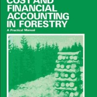 Cost and Financial Accounting in Forestry. A Practical Manual - K. Op