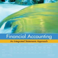 Financial Accounting: An Integrated Statements Approach - Jonathan E