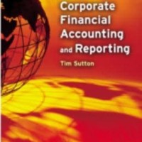 Corporate Financial Accounting & Reporting - Tim Sutton (Textbook)