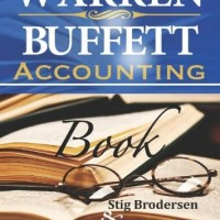 Warren Buffett Accounting Book,Reading Financial Statements for Value