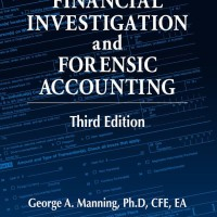 Financial investigation and forensic accounting - George A Manning
