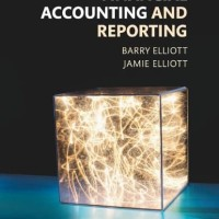 Financial Accounting and Reporting - Barry Elliot (Textbook)