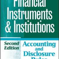 Financial Instruments and Institutions, Accounting and Disclosure