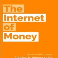 The Internet of Money (Economics/Internet/Finance)