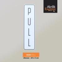 Sign pull akrilik / Sign pull / Sign akrilik