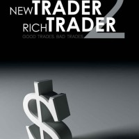 New Trader,Rich Trader 2:Good Trades, Bad Trades- Steve Burns (Trade)