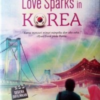 NOVEL TERBARU ASMA NADIA - LOVE SPARKS IN KOREA NOVEL TERBARU ASMA NAD