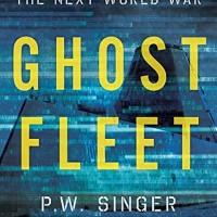 BUKU : Ghost Fleet: A Novel of the Next World War