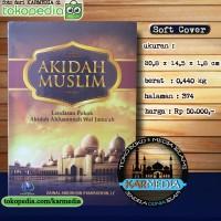 Akidah Muslim - Landasan Pokok Akidah - Pustaka Imam Bonjol - Karmedia