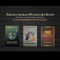 Trilogi Ajaran Nusantara Kuno - Suwung Sastrajendra Medseba