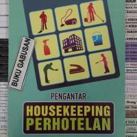BUKU PENGANTAR HOUSEKEEPING PERHOTELAN ORI in