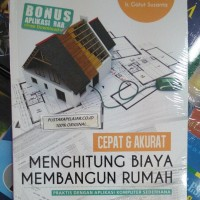 Buku Cepat & Akurat Menghitung Biaya Membangun Rumah-Ir. Gatut Susanta