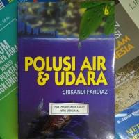 BUKU POLUSI AIR&UDARA - SRIKANDI FARDIAZ - KANISIUS