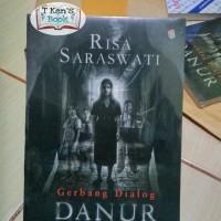 BUKU NOVEL Buku Novel Danur ( Gerbang Dialog Danur ) - Risa Saraswati