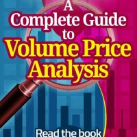 A Complete Guide to Volume Price Analysis - Anna Coulling (Tradin)