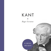 Kant: A Very Short Introduction - Roger Scruton (Biography)