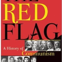The Red Flag: A History of Communism - David Priestland (History)