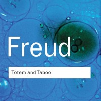 Totem and Taboo - Sigmund Freud (Psychology/ Philosophy)