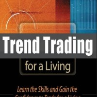 Trend Trading for a Living - Thomas K. Carr (Trading/ Economy)