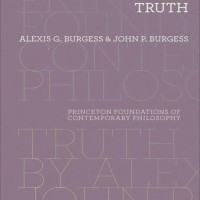 Truth (Princeton Foundations of Contemporary Philosophy) - Alexis G.