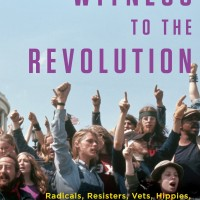 Witness to the Revolution - Clara Bingham (North American/ Politic)