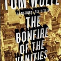 The Bonfire of the Vanities - Tom Wolfe (Classic/ Literature)