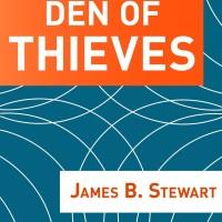 Den of Thieves - James B. Stewart (Business/ Economic/ History)