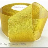 PEGL-02 : Pita Emas Perak 2 inch (PER METER)
