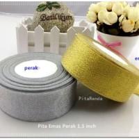 PEGL-03 : Pita Emas Perak 1,5 inch (PER ROL)