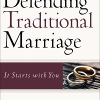Defending Traditional Marriage - Willard F. Jr. Harley (Reationship)