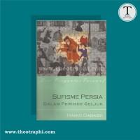 Sufisme Persia dalam Periode Saljuk - Hamid Dabasyi