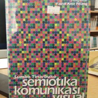 Semiotika Komunikasi Visual - Sumbo T