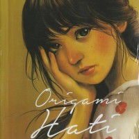 Novel Indonesia ORIGAMI HATI BOY CANDRA
