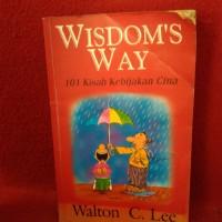 Widoms way - 101 kisah kebijakan cina - walton c lee