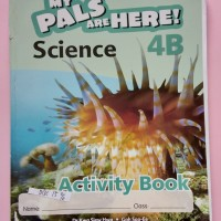 My pals are here - Science 4B Activity Book