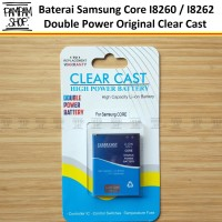 Baterai Clear Cast Double Power Samsung Core 1 Duos I8260 I8262 Batre
