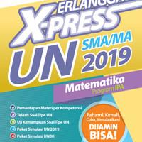 BUKU ERLANGGA X-PRESS UN SMA/MA 2019 MATEMATIKA IPA