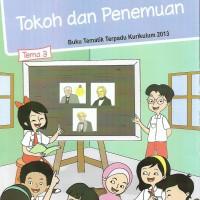 Buku Tematik SD Kelas 6 Tema 3 -Tokoh dan Penemuan-