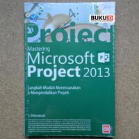 Buku Mastering Microsoft Project 2013, Langkah Mudah Merencanakan
