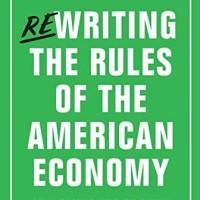 Rewriting the Rules of the American Economy - Joseph E. Stiglitz