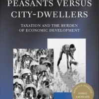 Peasants Versus City-Dwellers: Taxation - Joseph E. Stiglitz
