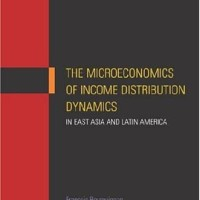 The Microeconomics of Income Distribution Dynamics in East Asia