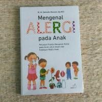 Mengenal Alergi Pada Anak|Dr.dr. Zakiudin Munasir. Sp.A(K)
