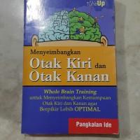 Mengembangkan otak kiri dan otak kanan