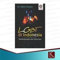 LGBT di Indonesia Perkembangan dan Solusinya