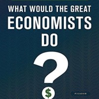 What Would the Great Economists Do? - Linda Yueh (Economy)