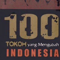 100 Tokoh yang Mengubah Indonesia (edisi Revisi) - Floriberta Aning