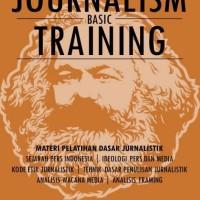 Hand-Out Jurnalism Basic Training: Materi Pelatihan Dasar Jurnalistik