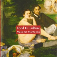 Food Is Culture (Arts and Traditions of the Table