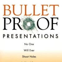 Bulletproof Presentations - G. Michael Campbell 262 (Career/ Job)